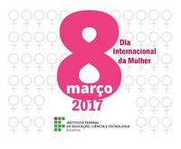 Campus Avançado do Bonfim prepara homenagem alusiva ao Dia Internacional da Mulher