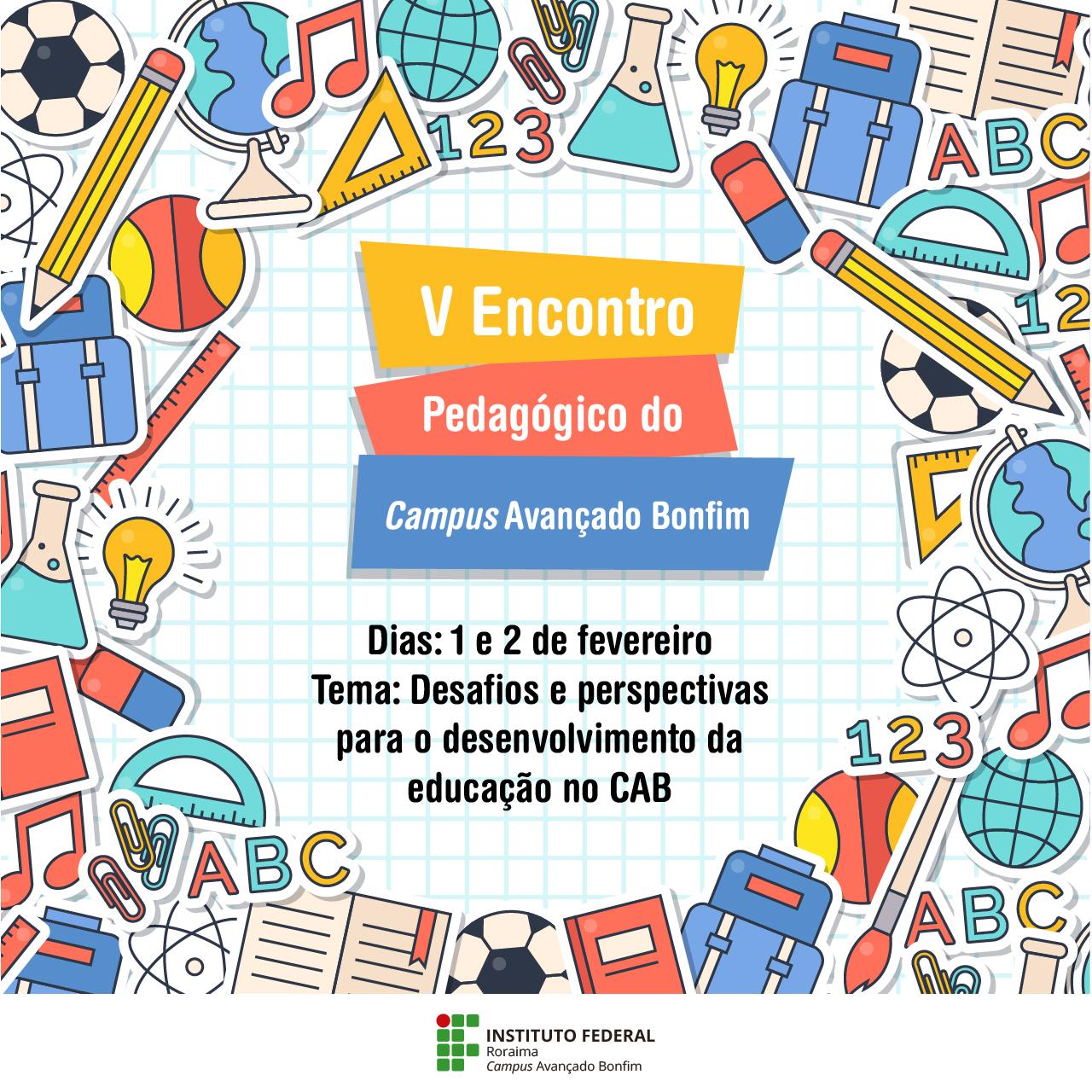 Encontro Pedagógico vai discutir desafios e perspectivas para a educação no Campus Avançado Bonfim