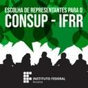 CONSUP – IFRR terá novos conselheiros empossados a partir do dia 29 de junho