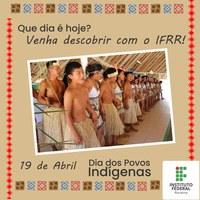 RESSIGNIFICAÇÃO – Calendarização de data alusiva aos povos indígenas  é o tema da campanha de abril