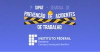 I SIPAT – Ações no Campus Avançado Bonfim ocorrem de 13 a 16 de agosto